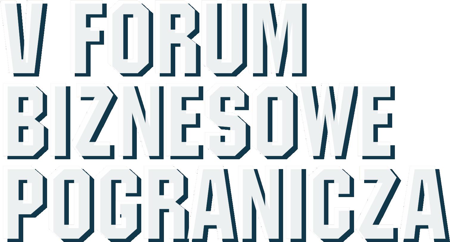 Forum Biznesowe Pogranicza